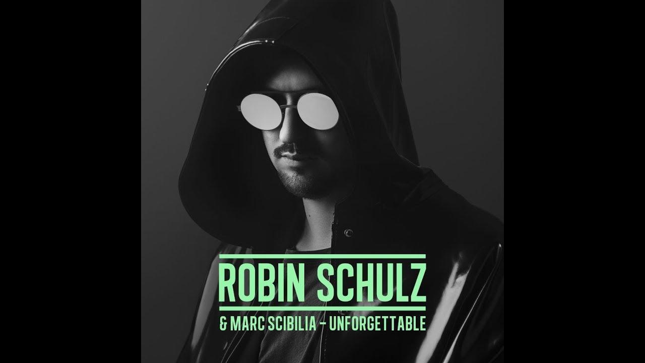 unforgettable robin schulz
