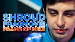 Shroud Official Fragmovie! | Frame Of Mike - Cloud9 CS:GO High…