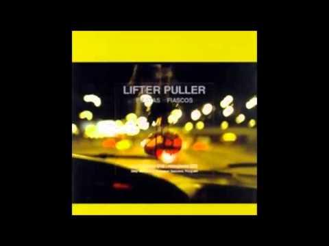 Lifter Puller (LFTR PLLR) - Fiestas and Fiascos (Full Album HQ Audio)