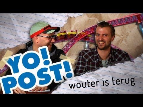 YO!POST! - Wouter is terug