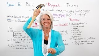How to Build A Project Team