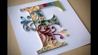 Types of Letter 'F' QUILLING ..