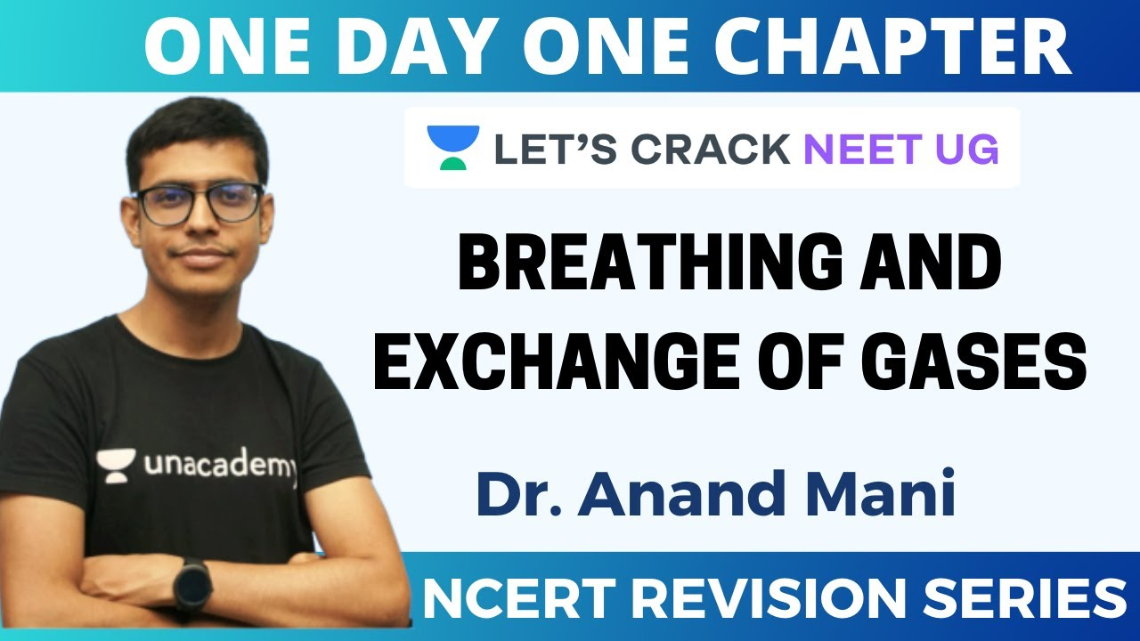 Breathing and Exchange of Gases | NCERT Revision Series | Target 2020 | Dr. Anand Mani