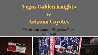 Vegas Golden Knights vs Arizona Coyotes  Preseason Game 1