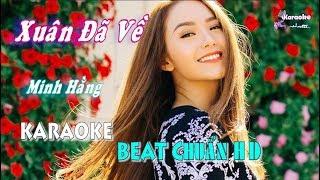 Xuân Đã Về (Minh Hằng) - Karaoke minhvu822    Beat Chuẩn 🎤