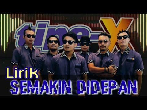 Tipe-X - Semakin Didepan (ost YAMAHA) (vidio Lirik)