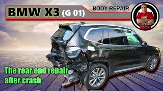 BMW X3 (G01). The rear end repair. Ремонт задней части.