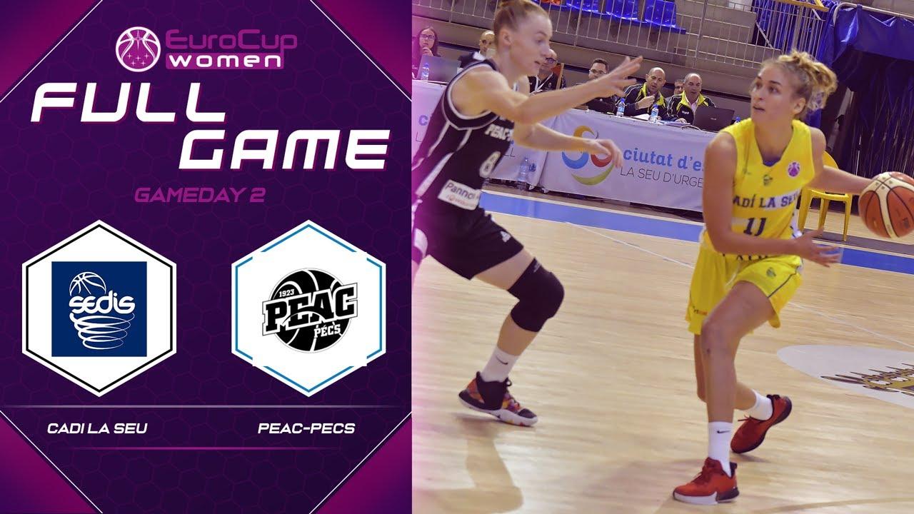 Cadi La Seu v PEAC-Pecs - Full Game - EuroCup Women 2019