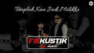 Download Lagu Radja - Tetaplah Kau Jadi Milikku mp3
