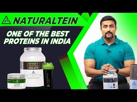 NATURALTEIN ONE OF THE BEST PROTEINS IN INDIA