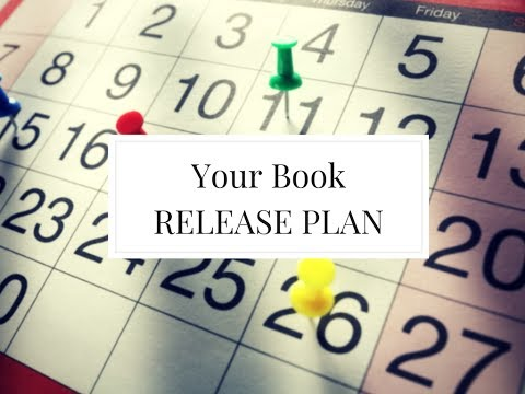 Your Novel Release Timeline and Plan!