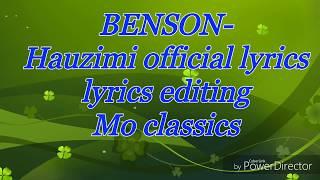 Benson - Hauzimi [official lyrics video]+HD.mp3