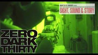"""Film Editor William Goldenberg, ACE on Working Through the Dark Sequence of """"Zero Dark Thirty"""""""