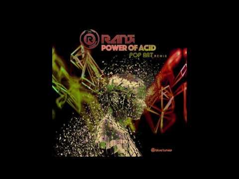 Ranji - Power of Acid (Pop Art Remix) - Official