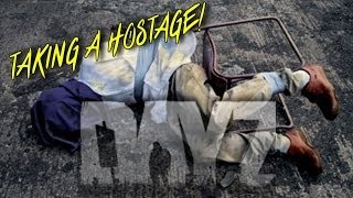 DayZ Standalone Funny Hostage Situation - Kidnapped -Bandit Role Play Gameplay