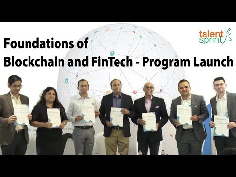 Foundations of Blockchain and FinTech - Program Launch