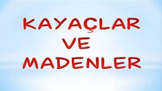 4.SINIF FEN VE TEKNOLOJİ KAYAÇLAR VE MADENLER!!-Yardımcı Öğretmen