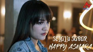 Download Happy Asmara - Selalu Sabar [OFFICIAL]