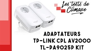Test des adaptateurs TP Link CPL AV2000 TL-PA9025P Kit