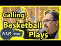How To Call Basketball Plays in Basketball Games