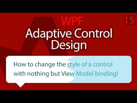 C# WPF UI Tutorials: 15 - Adaptive Control Design With View Model Binding