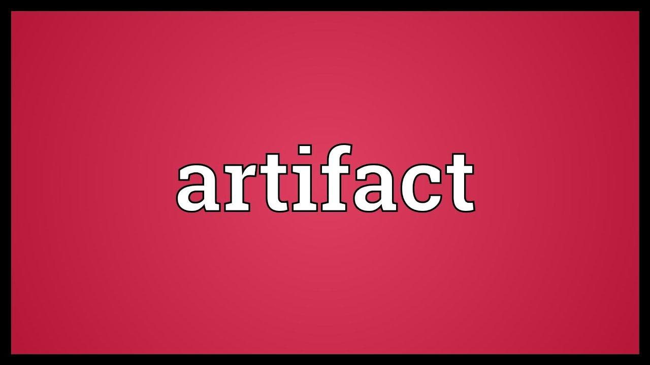 Artifact Meaning