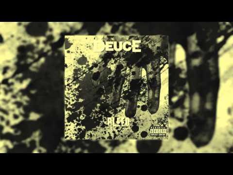 Клип Deuce - Bleed