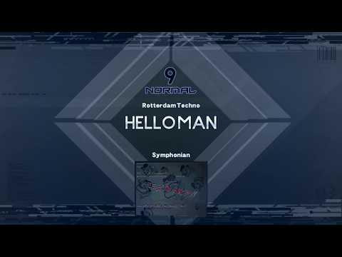 Symphonian  - HELLO MAN!. Genre, Rotterdam Techno  ♫ Symphonian BMS Pack♫
