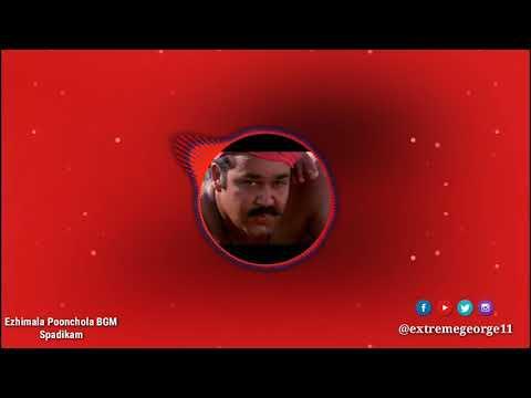 •   Ezhimala  Poonchola   BGM   Spadikam   • [Mohanlal]
