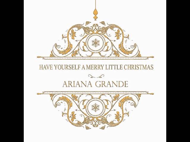 ariana grande have yourself a merry little christmas lyrics genius lyrics - Have Yourself A Merry Christmas Lyrics