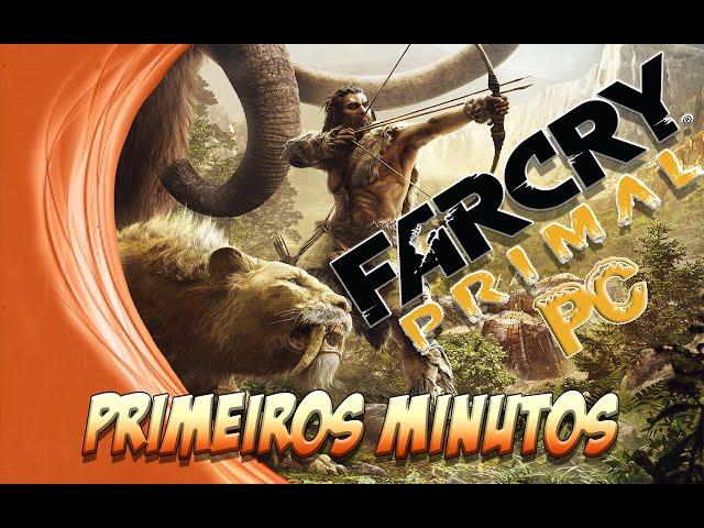 Far Cry Primal PC: Primeiros Minutos