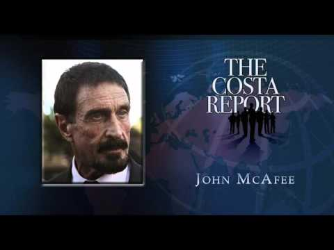 John McAfee - The Costa Report - October 1, 2015