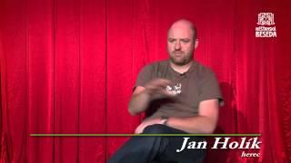 Rozhovor s Cavemanem Janem Holíkem