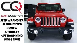 Jeep Wrangler JL Review   OFF ROAD KING with a THIRST for FUEL!