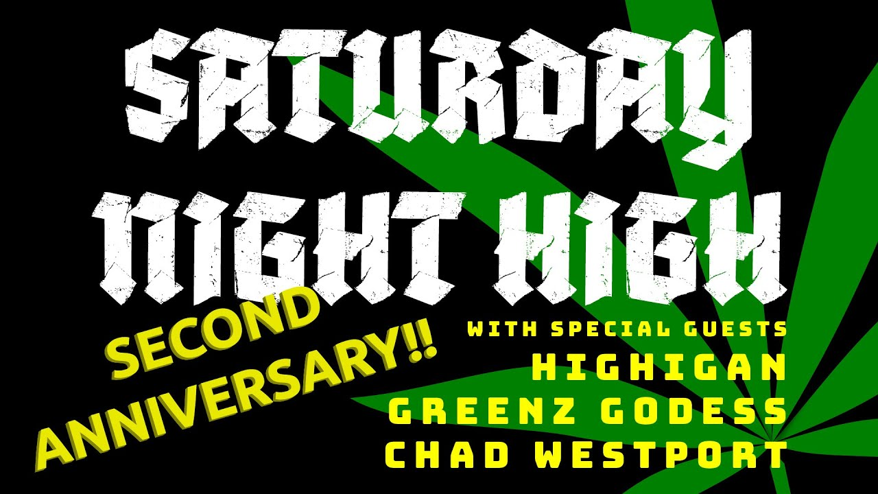 Download Saturday Night High - Second Anniversary with special guests and prizes! - Sponsored by Mars Hydro