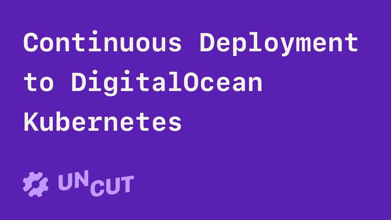 CI/CD for Microservices on DigitalOcean Kubernetes - Semaphore