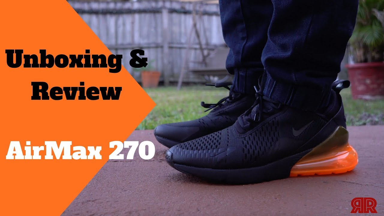 Nike Air Max 270 Black/Orange Colorway: Unboxing & Review
