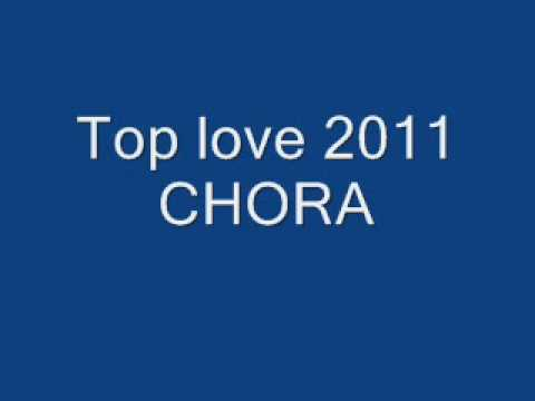 Top Love 2011 - chora