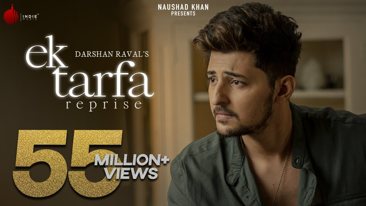 Ek Tarfa Reprise - Darshan Raval | Official Music Video | Romantic Song 2020 | Indie Music Label