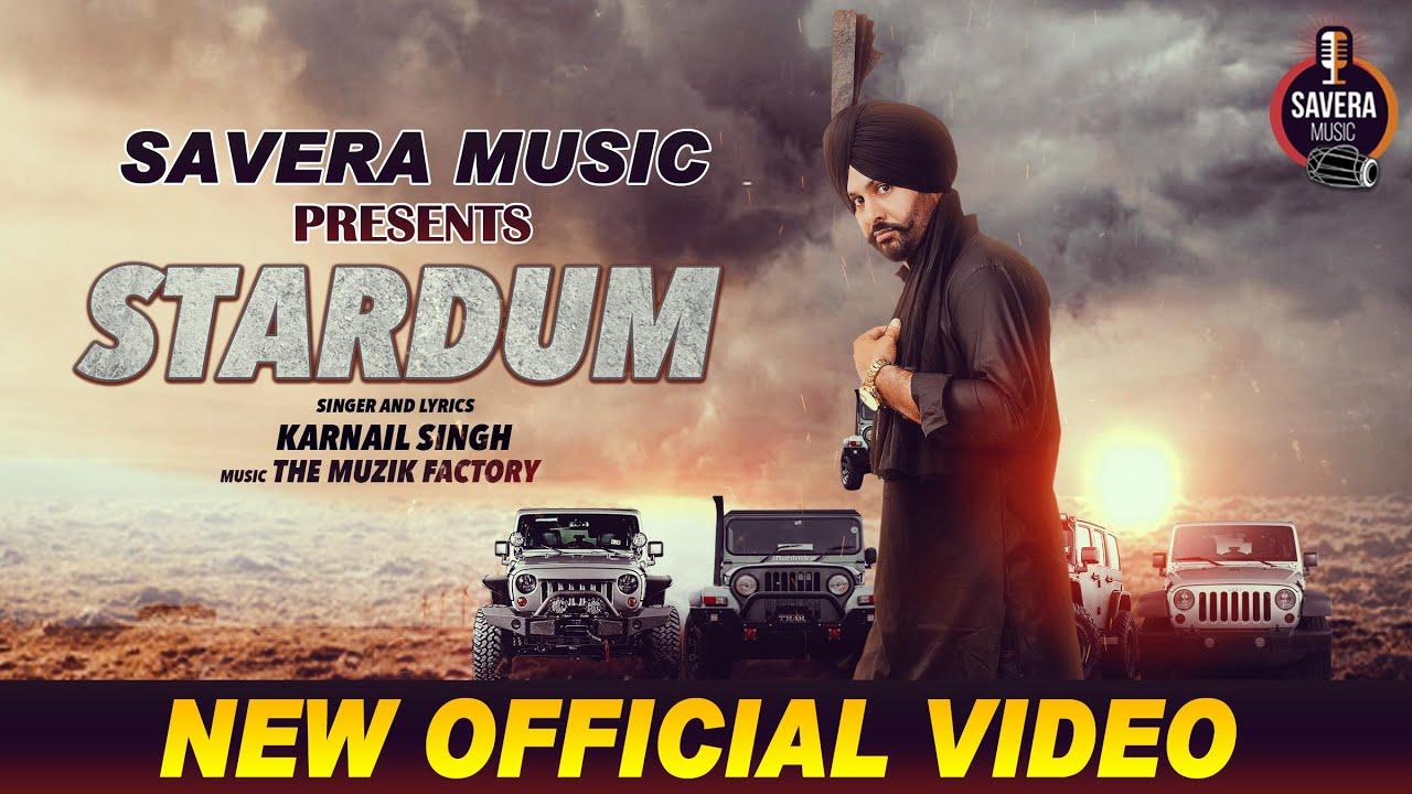 Download STARDUM ( Official video )   Singer : KARNAIL SINGH    New Punjabi Song 2020    Savera Music