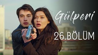 Gülperi | 26.Bölüm