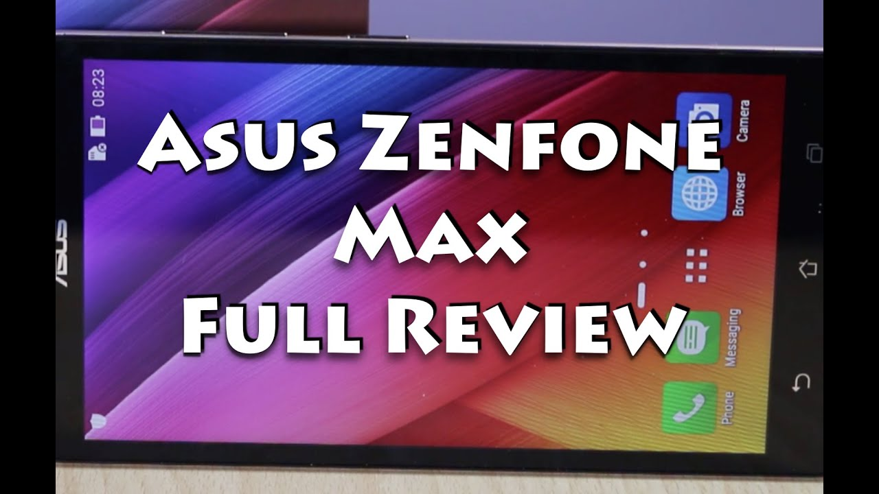 Asus Zenfone Max Full Review With Pros Cons