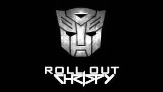 Roll Out (VIP Remix) - Chrispy