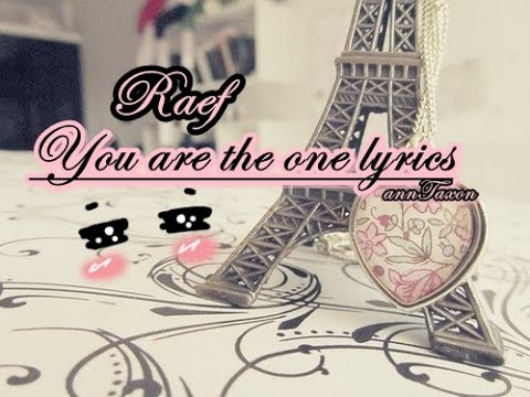 Raef - You are the one Lyrics