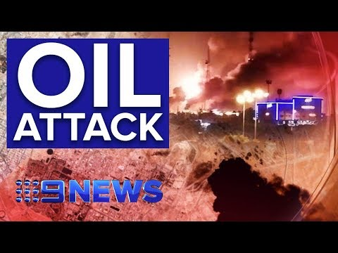 Fears for global oil prices after drone attack on Saudi refineries | Nine News Australia