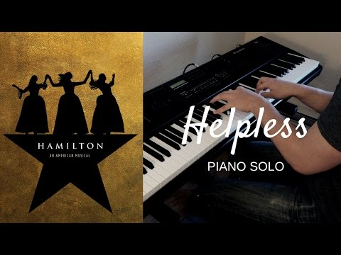 Helpless - Piano Solo - Hamilton