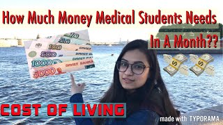 Monthly Expenses Of Medical Student In Russia|| MBBS IN RUSSIA