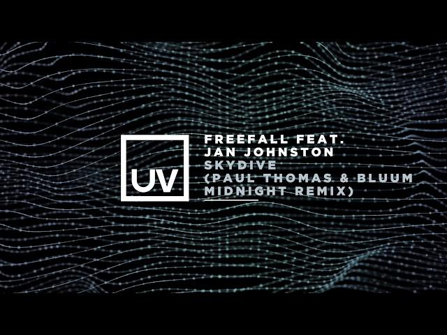 Freefall feat. Jan Johnston - Skydive (Paul Thomas & Bluum Midnight Remix)