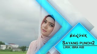 Download Video Bergek 2018 (Album Sok Keren) Sayang Punoh2 MP3 3GP MP4