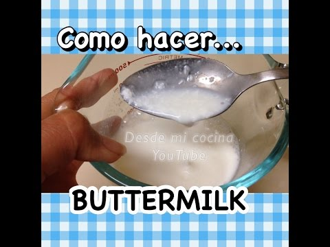 Buttermilk Casero - Suero de Mantequilla o leche / How to do Homemade BUTTERMILK - Easy/ Facil